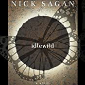Idlewild | [Nick Sagan]