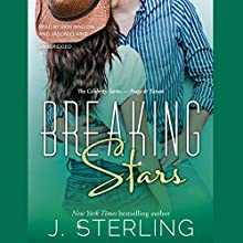 Breaking Stars: The Celebrity, Book 2 Audiobook by J. Sterling Narrated by Erin Mallon, Jason Clarke