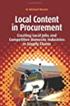 Local Content in Procurement: Creatin...