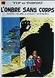 """Afficher """"Tif et Tondu n° 16 L'Ombre sans corps"""""""