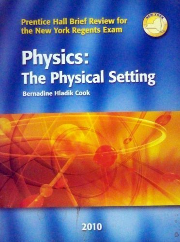 Physics - The Physical Setting - Prentice Hall Brief Review For the New York Regents Exam