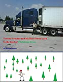The Adventures of Tommy Trucker and his Best Friend Jack In The Load of Christmas Trees