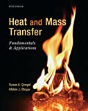 Heat and Mass Transfer: Fundamentals and Applications