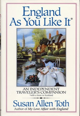 England As You Like It: An Independent Traveler's Companion