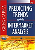 img - for Predicting Trends with Intermarket Analysis (Wiley Trading Video) book / textbook / text book