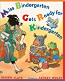 Miss Bindergarten Gets Ready For Kindergarten (Turtleback School & Library Binding Edition) (Miss Bindergarten Books (Pb)) (0613359828) by Slate, Joseph