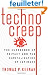 Technocreep: The Surrender of Privacy...