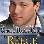 The Single Daddy Club: Reece, Book 3 | Donna Fasano