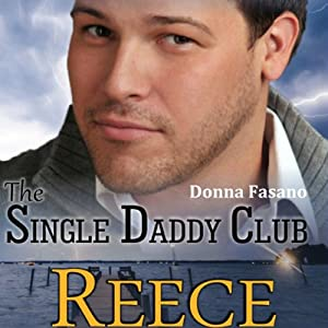The Single Daddy Club: Reece, Book 3 Audiobook