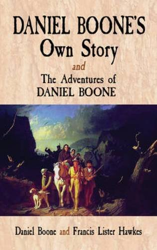 Daniel Boone's Own Story & the Adventures of Daniel Boone, Buch