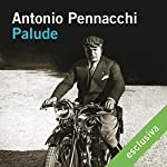 Palude | Antonio Pennacchi