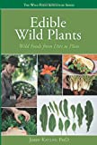 515f19RITjL. SL160  Edible Wild Plants: Wild Foods From Dirt To Plate (The Wild Food Adventure Series, Book 1)