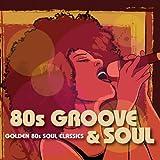 80S Groove & Soul