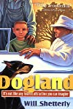 Dogland (0765342332) by Shetterly, Will