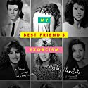My Best Friend's Exorcism: A Novel Audiobook by Grady Hendrix Narrated by Emily Woo Zeller