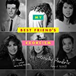 My Best Friend's Exorcism: A Novel | Grady Hendrix