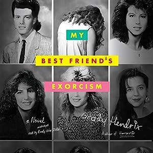 My Best Friend's Exorcism Audiobook