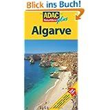 ADAC Reiseführer plus Algarve: Mit extra Karte zum Herausnehmen: Albufeira - Carvoeiro - Lagos - Sagres