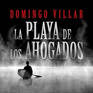 La playa del los ahogados [The Beach of the Drowned] Audiobook