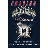 Chasing Diana ~ Jack Firestone