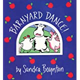 Barnyard Dance! (Boynton on Board) ~ Sandra Boynton