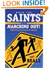 When the Saints Go Marching Out! : Mobilizing the Church for Mission