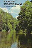 img - for Stars Upstream: Life Along an Ozark River book / textbook / text book