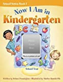 Now I Am in Kindergarten [Hardcover]