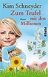Zum Teufel mit den Millionen: Roman (Molly-Becker-Reihe 2)