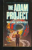 The Adam Project (0449126587) by Woolfolk, William