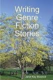 Writing Genre Fiction Stories