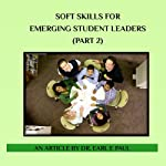 Soft Skills for Emerging Student Leaders: Part Two | Dr. Earl E. Paul
