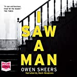 I Saw a Man | Owen Sheers
