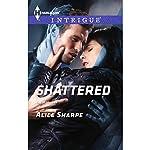 Shattered | Alice Sharpe