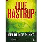 Det blinde punkt [The Blind Spot]   Julie Hastrup