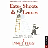 Eats, Shoots & Leaves: 2008 Day-To-Day Calendar (0789316102) by Truss, Lynne