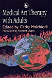 img - for Medical Art Therapy with Adults book / textbook / text book