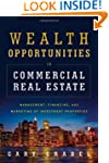 Wealth Opportunities in Commercial Re...