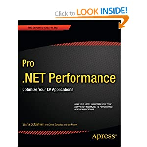 Pro .NET Performance (Professional Apress)