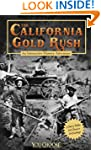 The California Gold Rush (You Choose:...