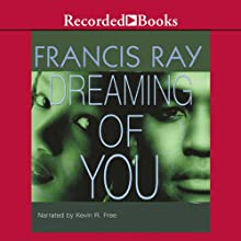Dreaming of You (       UNABRIDGED) by Francis Ray Narrated by Christina Moore