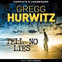 Tell No Lies Audiobook by Gregg Hurwitz Narrated by Jeff Harding