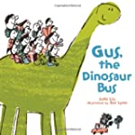 Gus, the Dinosaur Bus
