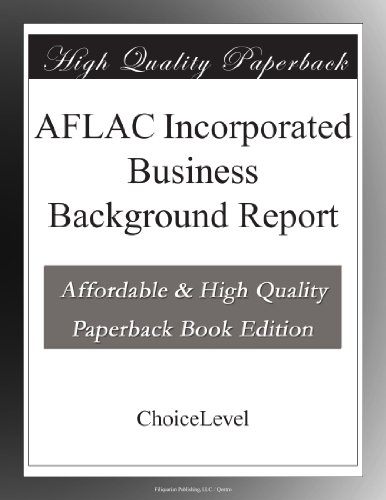 aflac-incorporated-business-background-report