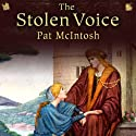 The Stolen Voice: Gil Cunningham Mysteries (       UNABRIDGED) by Pat McIntosh Narrated by Andrew Watson