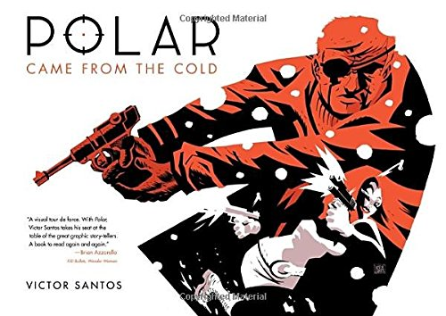 Came From the Cold (Polar, #1)
