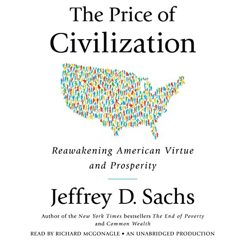 Download The Price of Civilization: Reawakening American Virtue and Prosperity