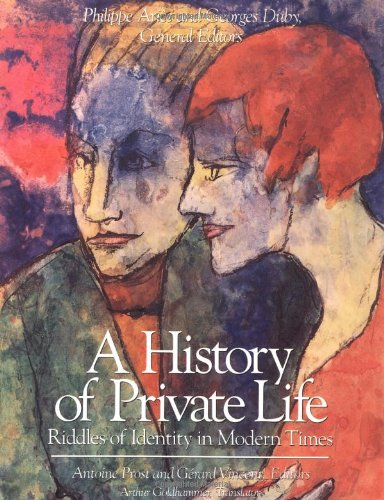 History of Private Life, Volume V: Riddles of Identity in...