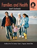 "Families and Health: Volume III in the ""Families in the 21st Century Series"""