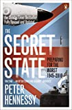 The Secret State: Preparing for the Worst 1945-2001
